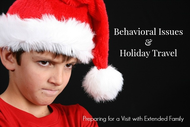 Holiday Travel with Behavioral Issues